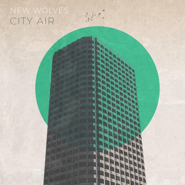 New Wolves – City Air