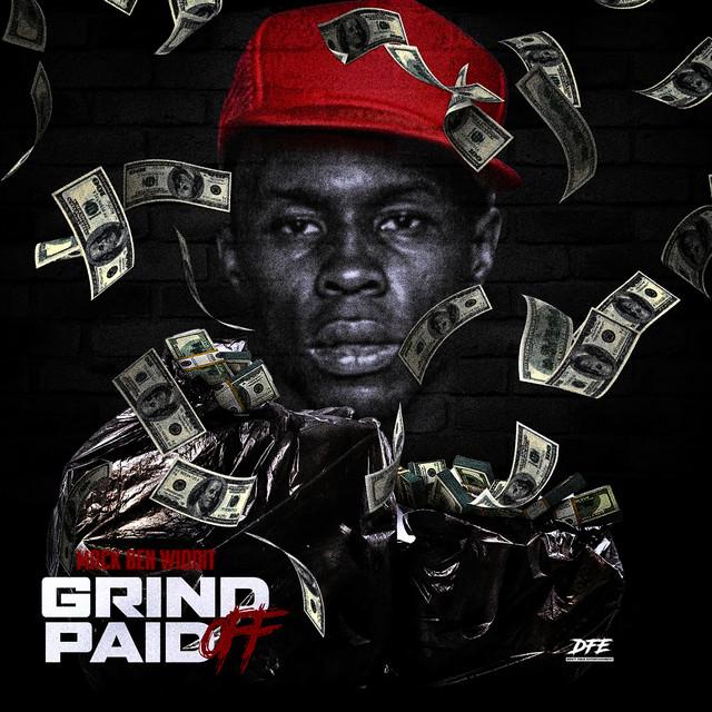 Mack Ben Widdit – Grind Paid Off