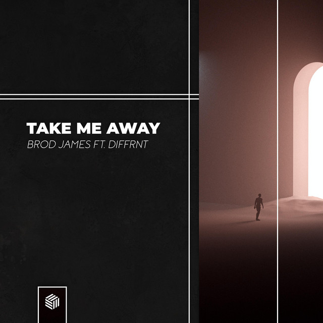 Brod James Featuring DIFFRNT – Take Me Away
